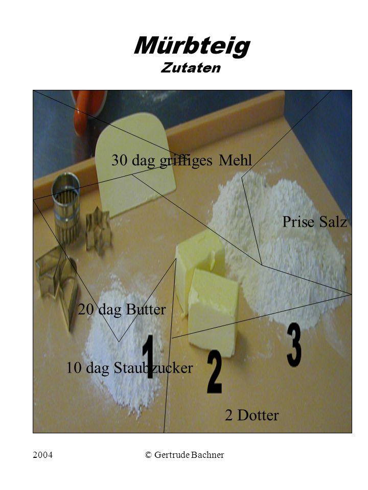 Mürbteig Zutaten 30 dag griffiges Mehl Prise Salz 20 dag Butter