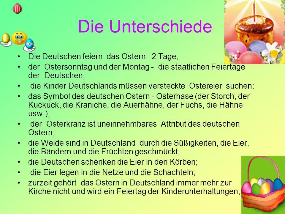 Die Unterschiede Die Deutschen feiern das Ostern 2 Tage;