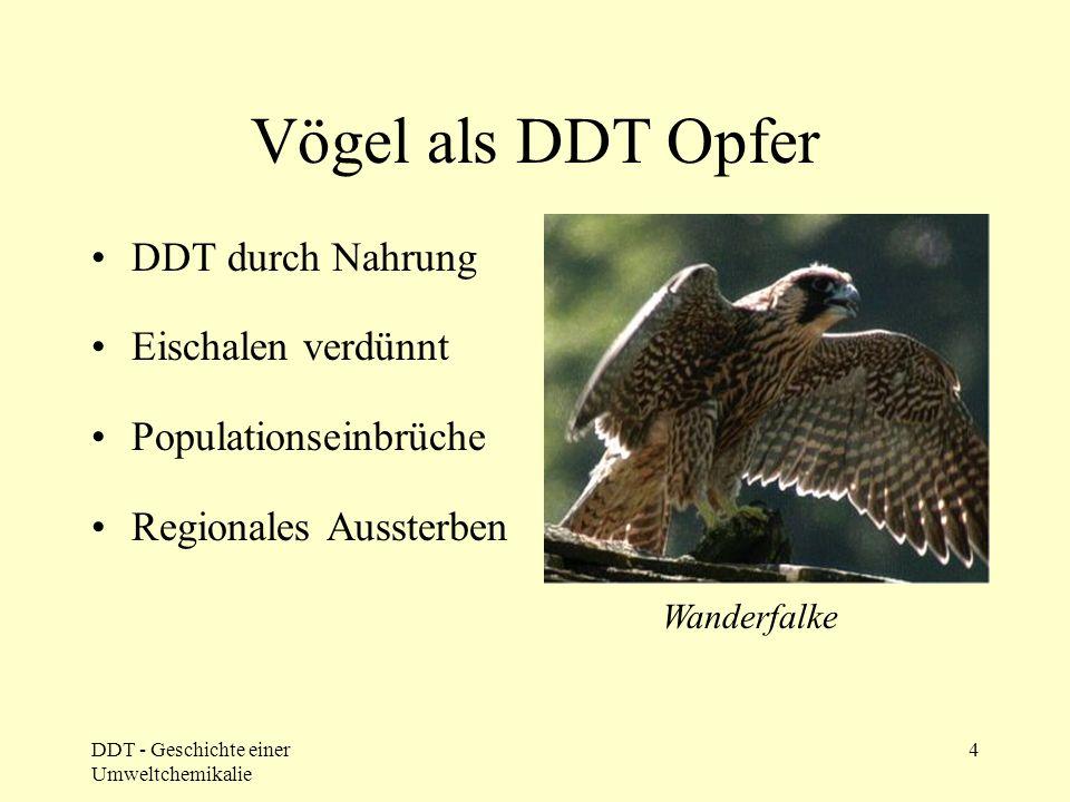 DDT Verbot Amphibien, Fische, Vögel sterben
