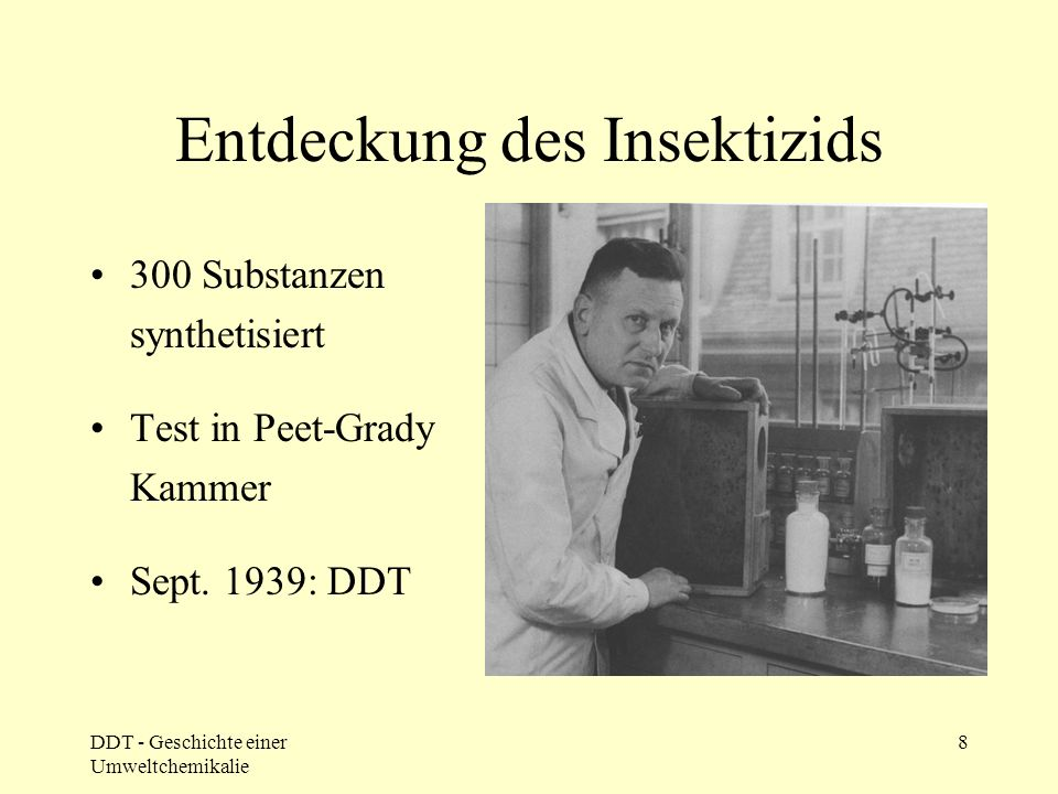 1874 erste DDT-Synthese durch Othmar Zeidler
