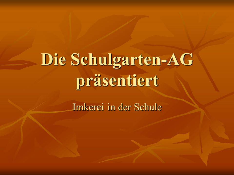 Die Schulgarten-AG präsentiert
