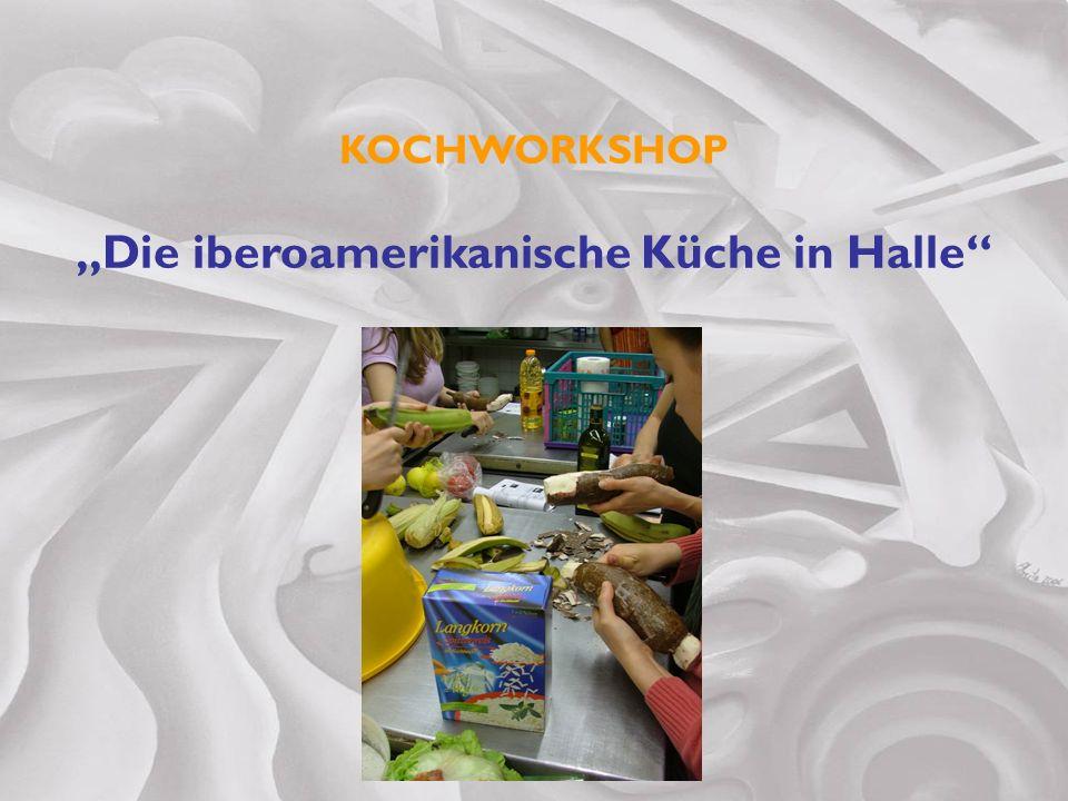 """""""Die iberoamerikanische Küche in Halle"""