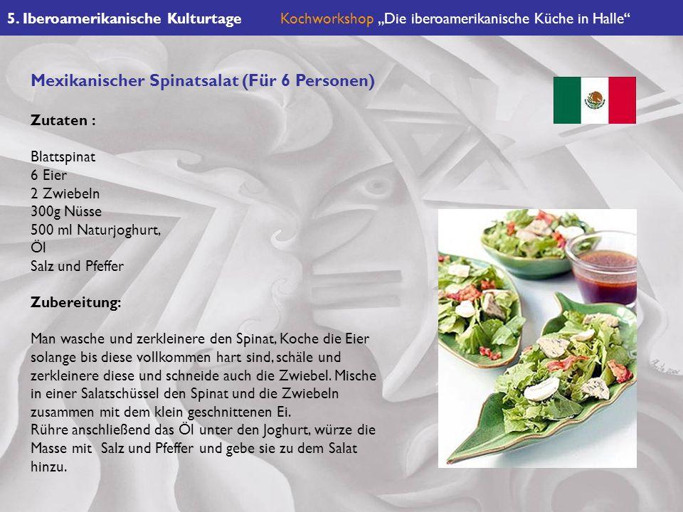 Mexikanischer Spinatsalat (Für 6 Personen)
