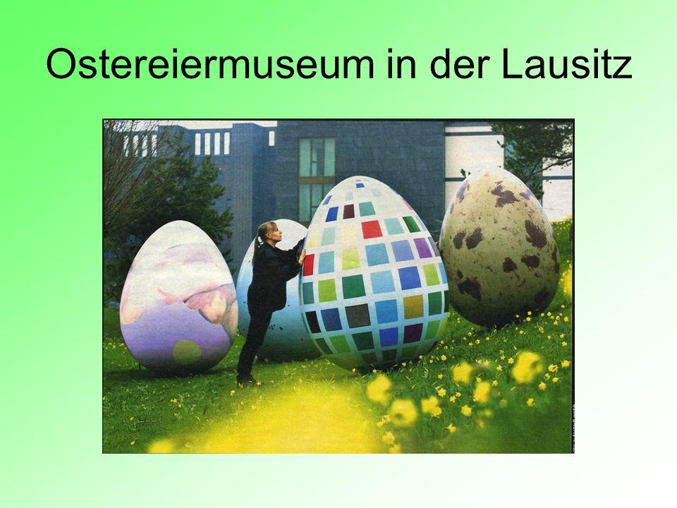 Ostereiermuseum in der Lausitz