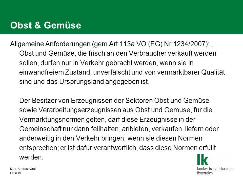 Obst & Gemüse Allgemeine Anforderungen (gem Art 113a VO (EG) Nr 1234/2007): _.
