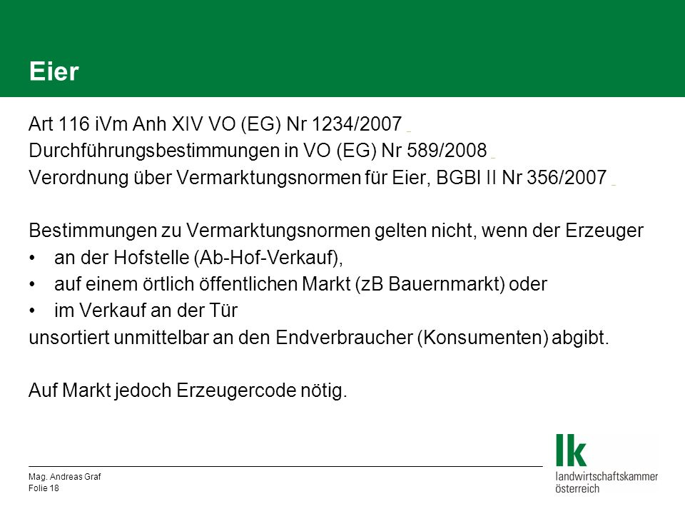Eier Art 116 iVm Anh XIV VO (EG) Nr 1234/2007 _