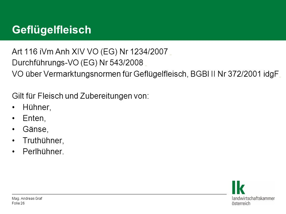 Geflügelfleisch Art 116 iVm Anh XIV VO (EG) Nr 1234/2007 _