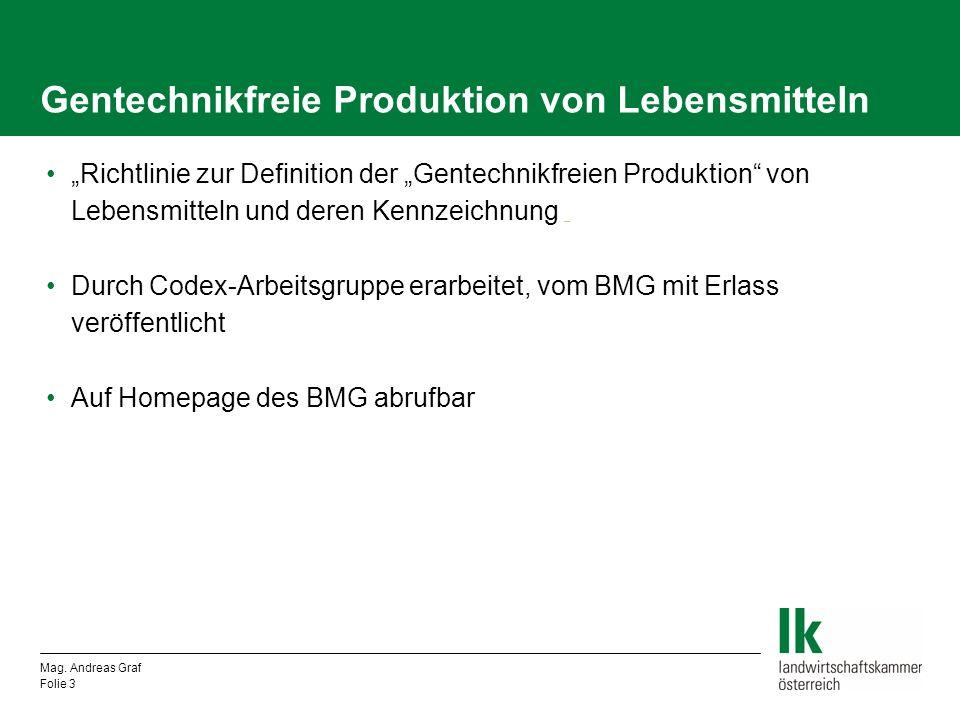 Gentechnikfreie Produktion von Lebensmitteln