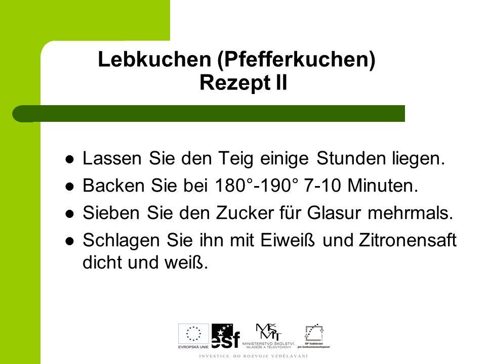 Lebkuchen (Pfefferkuchen) Rezept II