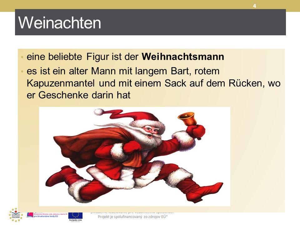 Weinachten eine beliebte Figur ist der Weihnachtsmann