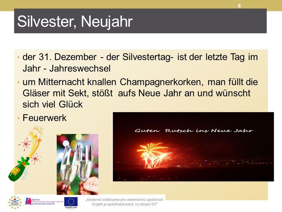 Silvester, Neujahr der 31. Dezember - der Silvestertag- ist der letzte Tag im Jahr - Jahreswechsel.