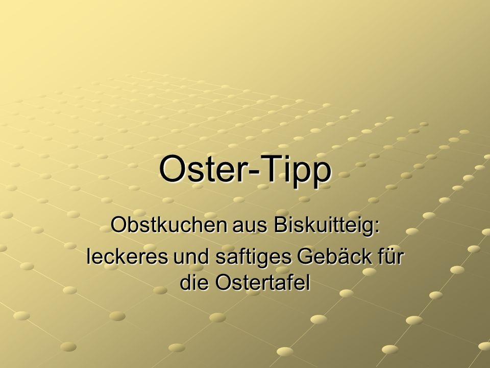 Oster-Tipp Obstkuchen aus Biskuitteig: