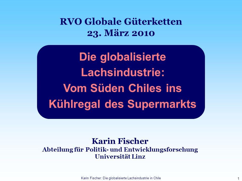 Die globalisierte Lachsindustrie: Vom Süden Chiles ins