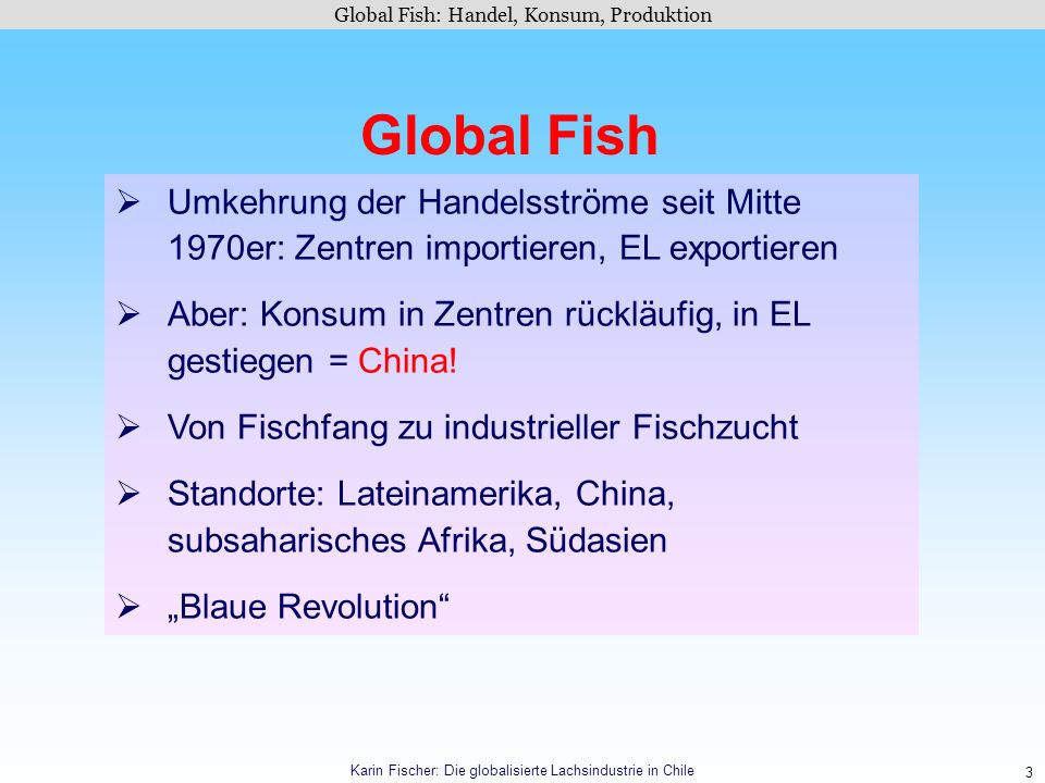 Global Fish: Handel, Konsum, Produktion