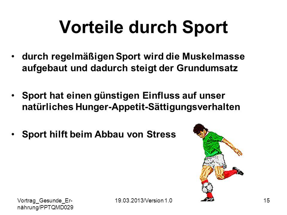 Vorteile durch Sport durch regelmäßigen Sport wird die Muskelmasse aufgebaut und dadurch steigt der Grundumsatz.