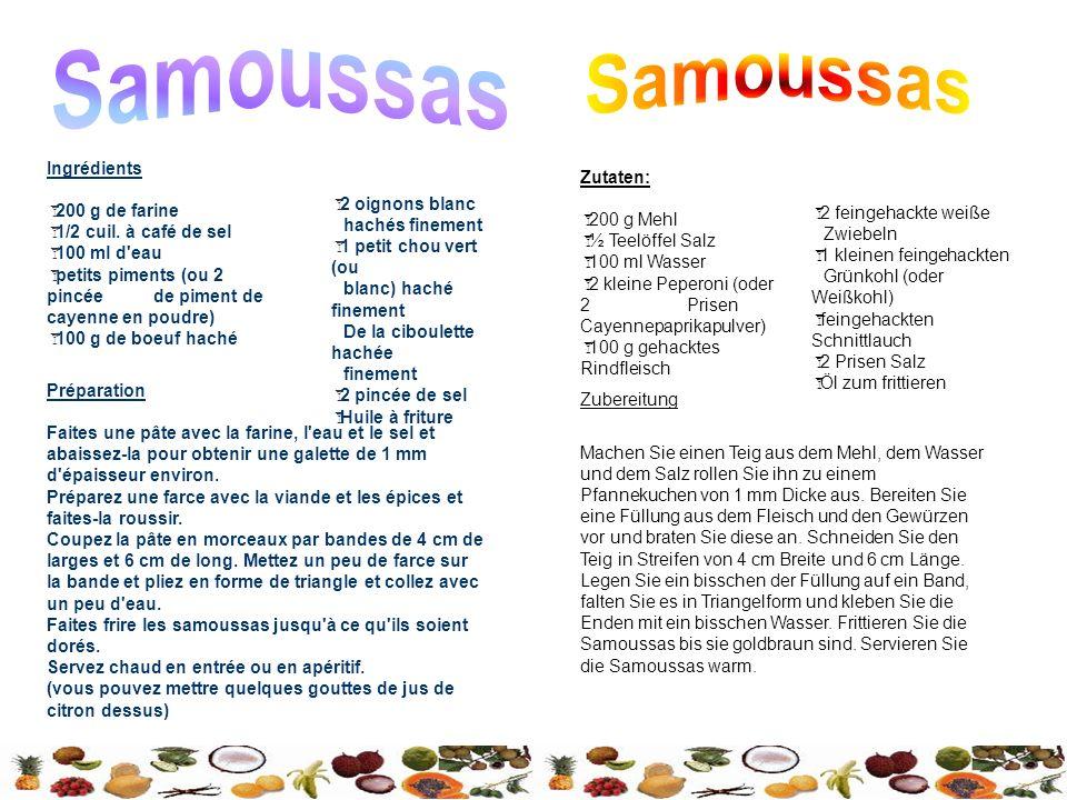 Samoussas Samoussas Ingrédients Zutaten: 200 g de farine