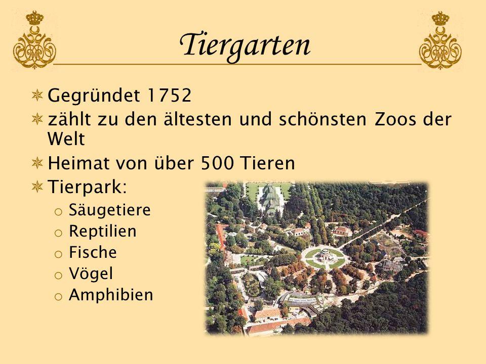 Tiergarten Gegründet 1752. zählt zu den ältesten und schönsten Zoos der Welt. Heimat von über 500 Tieren.