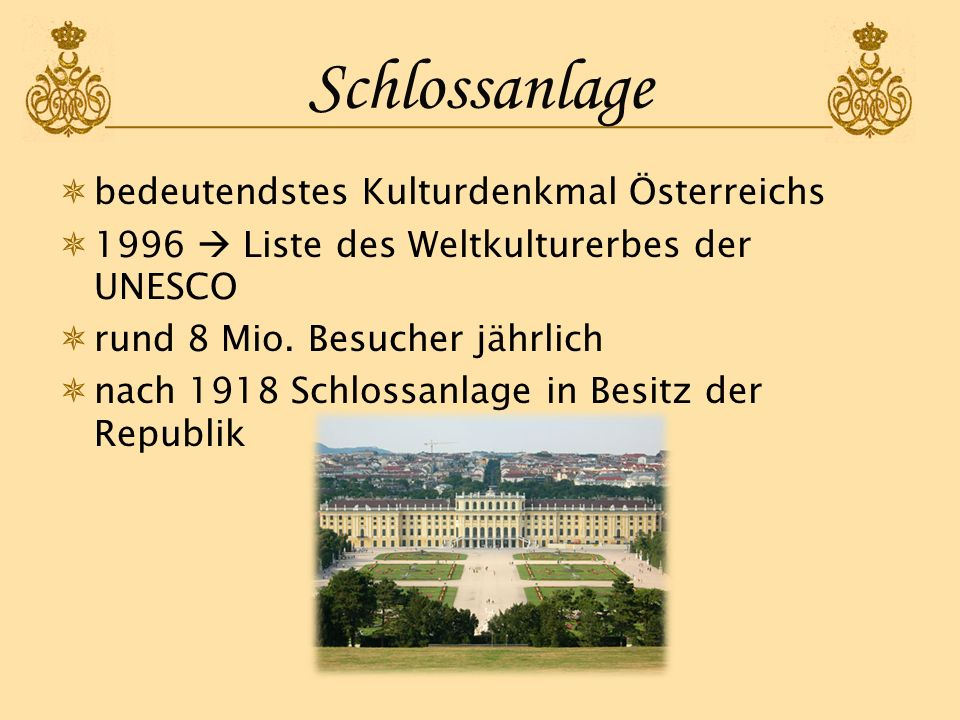 Schlossanlage bedeutendstes Kulturdenkmal Österreichs