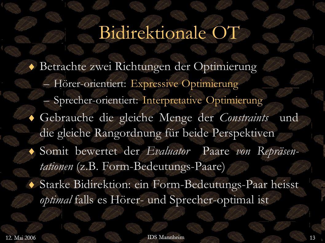 Bidirektionale OT Betrachte zwei Richtungen der Optimierung