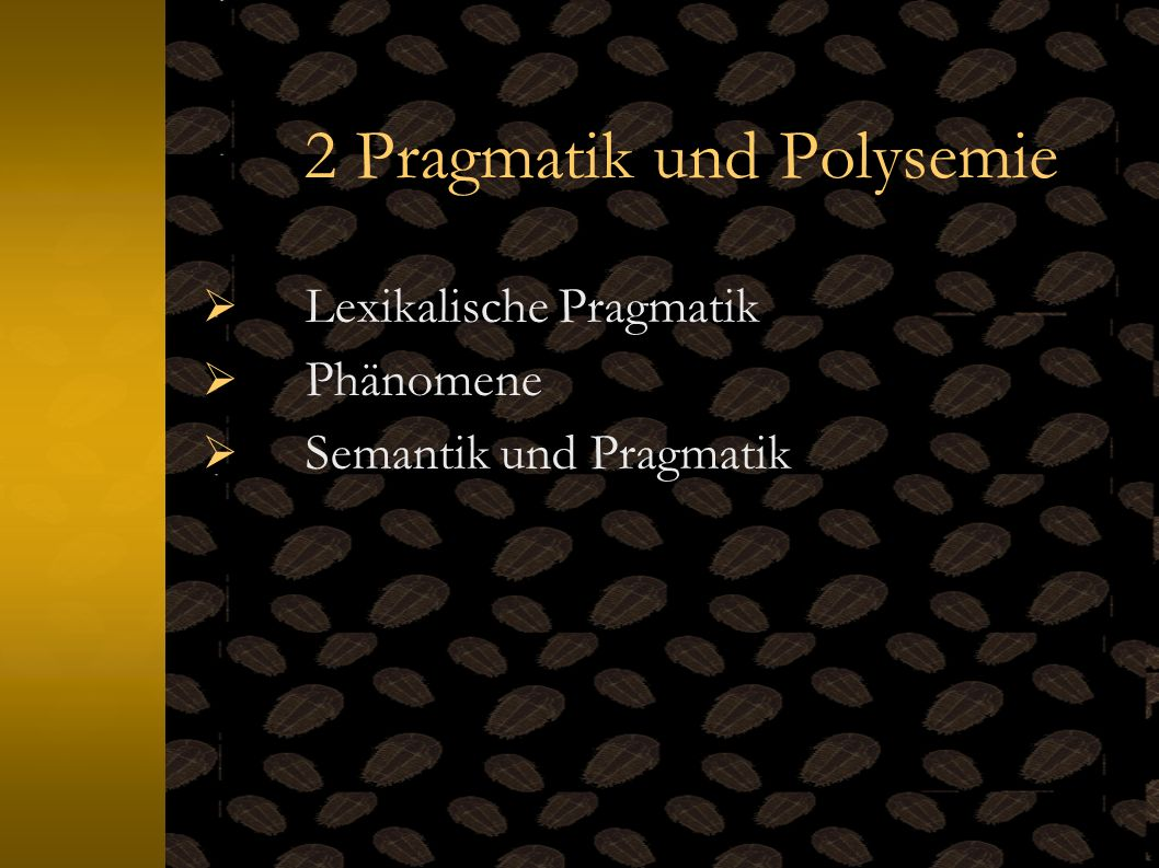 2 Pragmatik und Polysemie