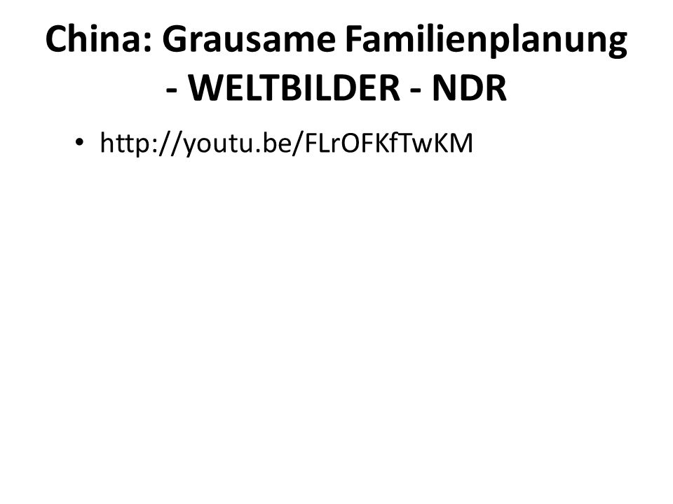 China: Grausame Familienplanung - WELTBILDER - NDR
