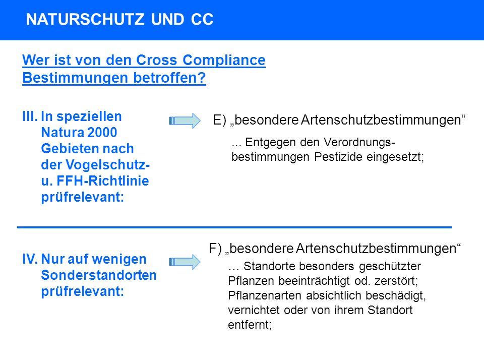 NATURSCHUTZ UND CC Wer ist von den Cross Compliance Bestimmungen betroffen