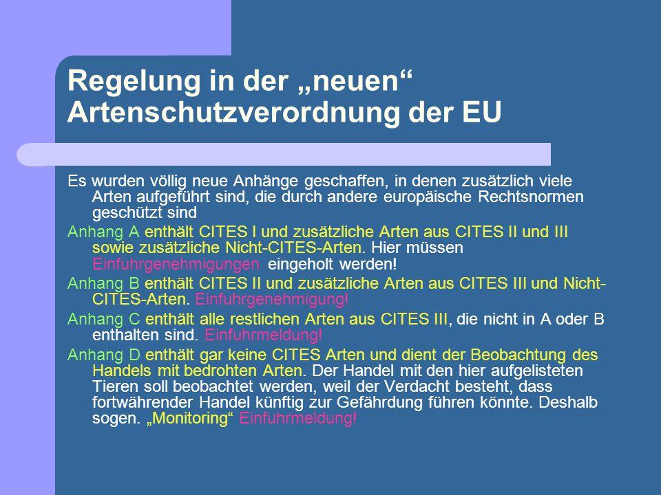 """Regelung in der """"neuen Artenschutzverordnung der EU"""
