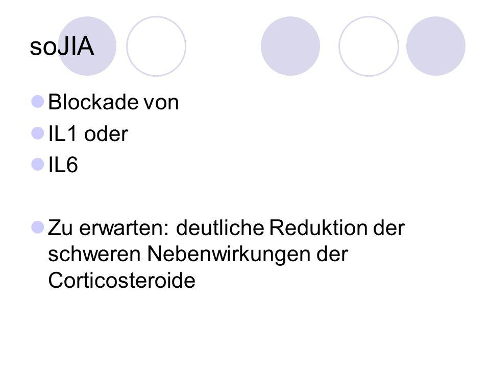 soJIA Blockade von IL1 oder IL6