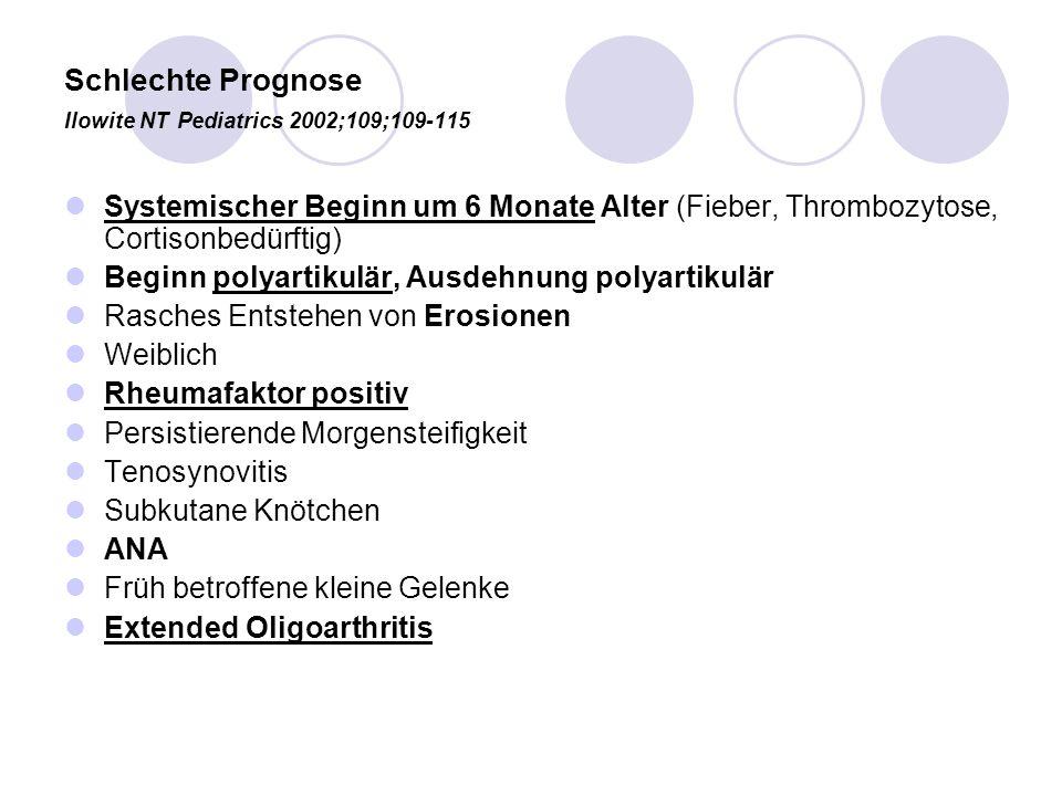 Schlechte Prognose Ilowite NT Pediatrics 2002;109;109-115