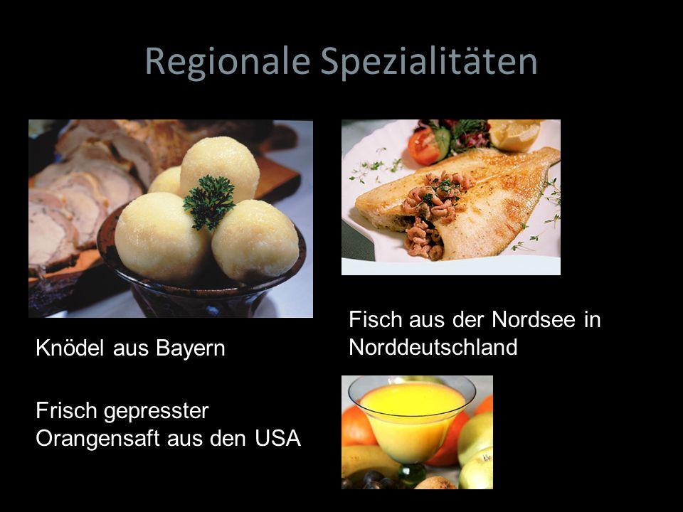 Regionale Spezialitäten