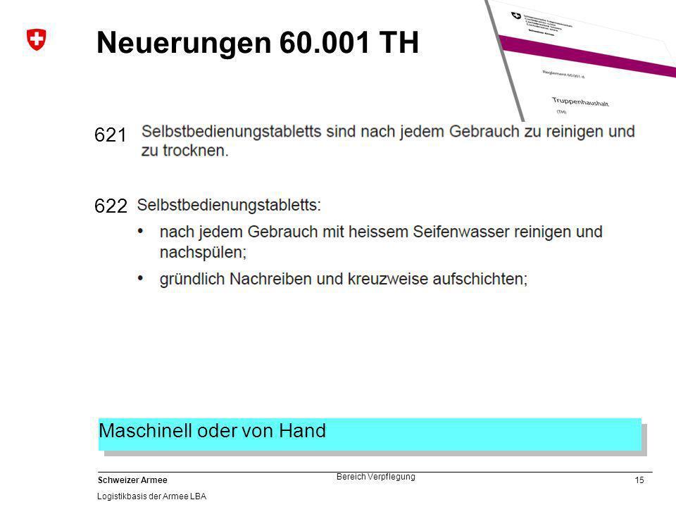 Neuerungen 60.001 TH 621 622 Maschinell oder von Hand