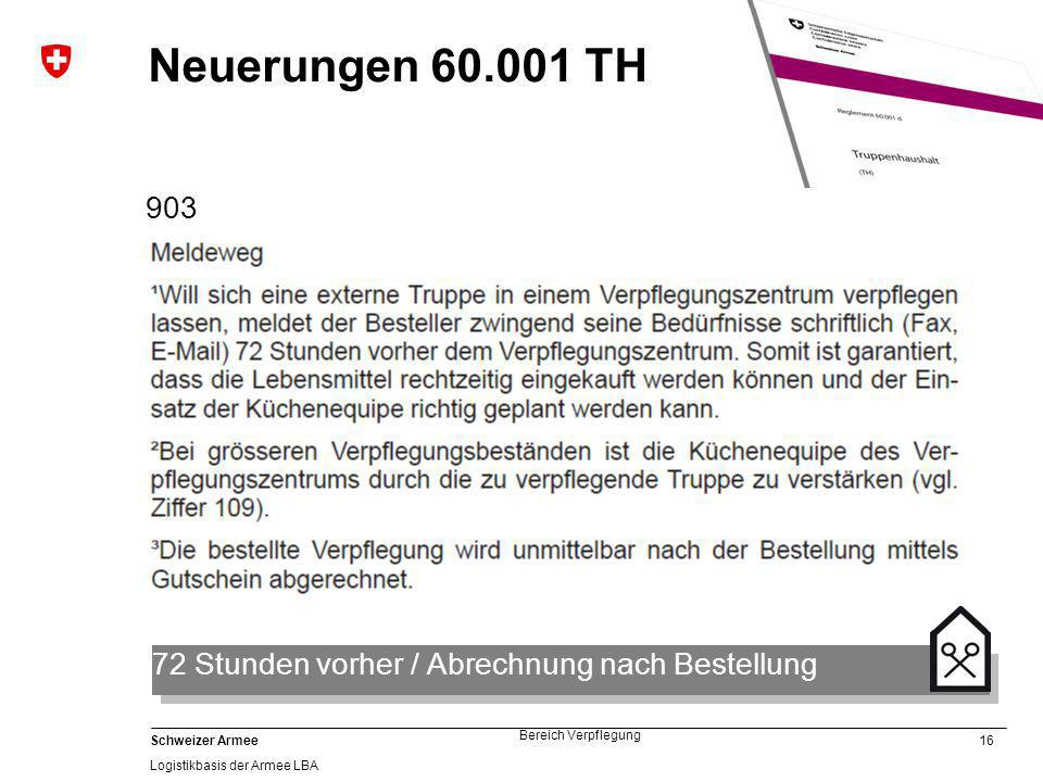 Neuerungen 60.001 TH 903 72 Stunden vorher / Abrechnung nach Bestellung