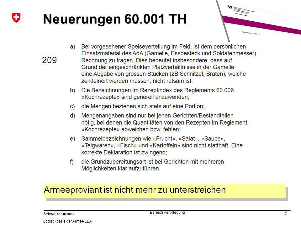 Neuerungen 60.001 TH 209 Armeeproviant ist nicht mehr zu unterstreichen