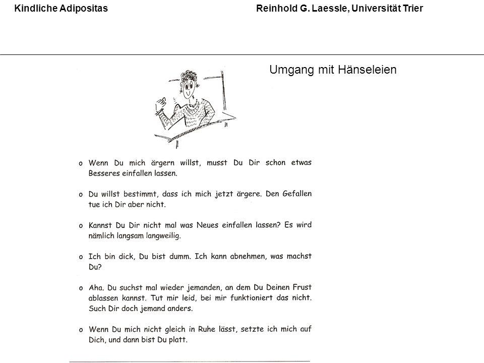 Kindliche Adipositas Reinhold G. Laessle, Universität Trier