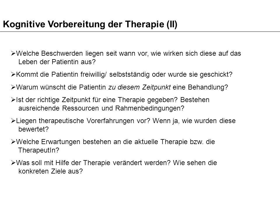 Kognitive Vorbereitung der Therapie (II)
