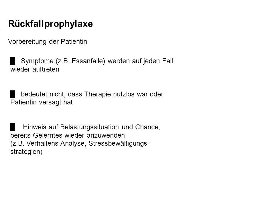 Rückfallprophylaxe Vorbereitung der Patientin