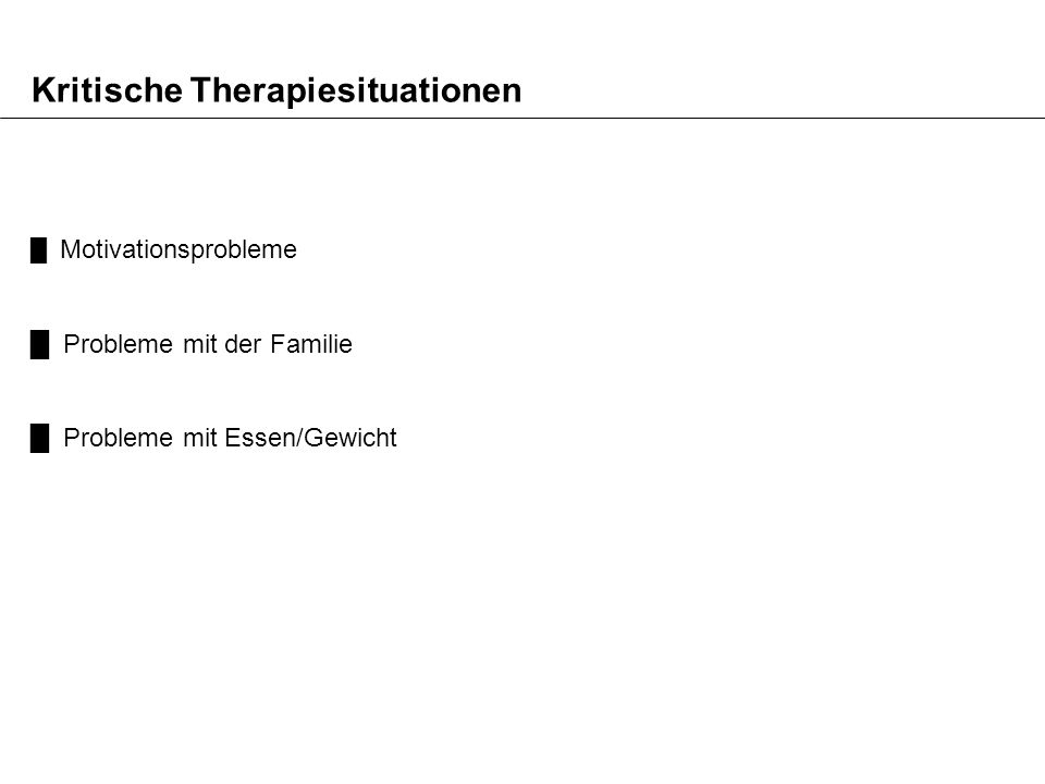 Kritische Therapiesituationen