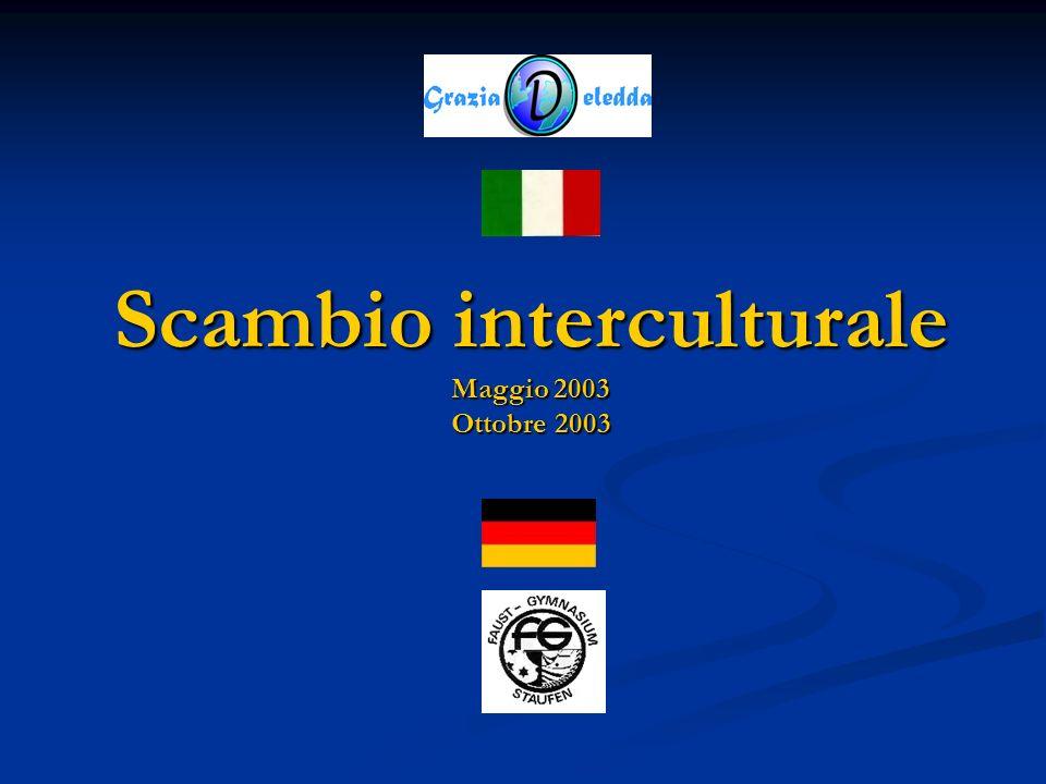 Scambio interculturale Maggio 2003 Ottobre 2003