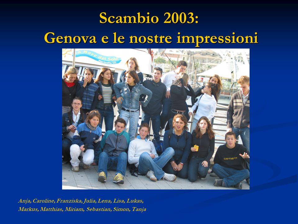 Scambio 2003: Genova e le nostre impressioni