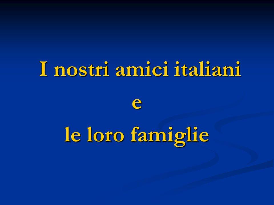 I nostri amici italiani