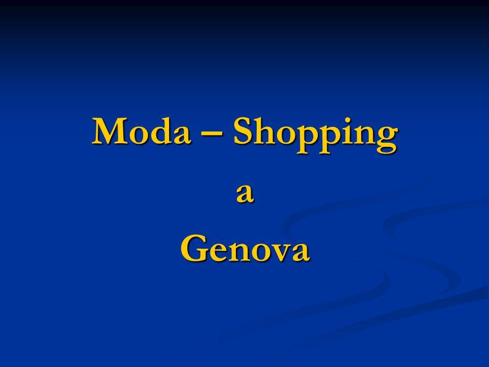 Moda – Shopping a Genova