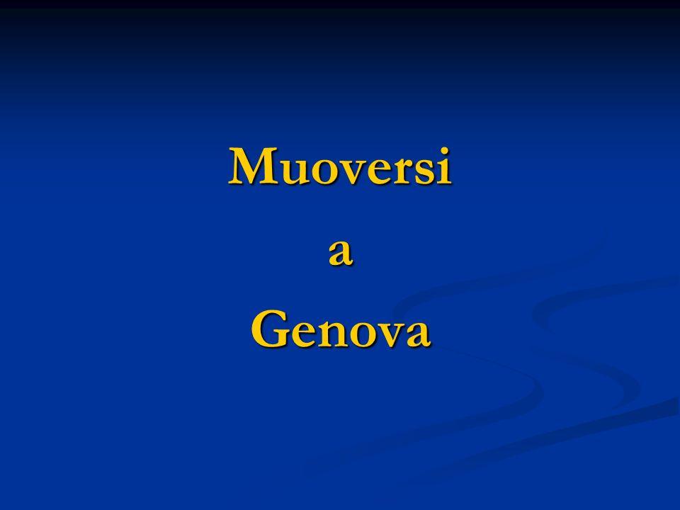 Muoversi a Genova