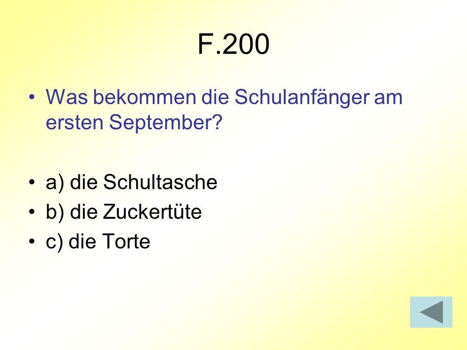 F.200 Was bekommen die Schulanfänger am ersten September