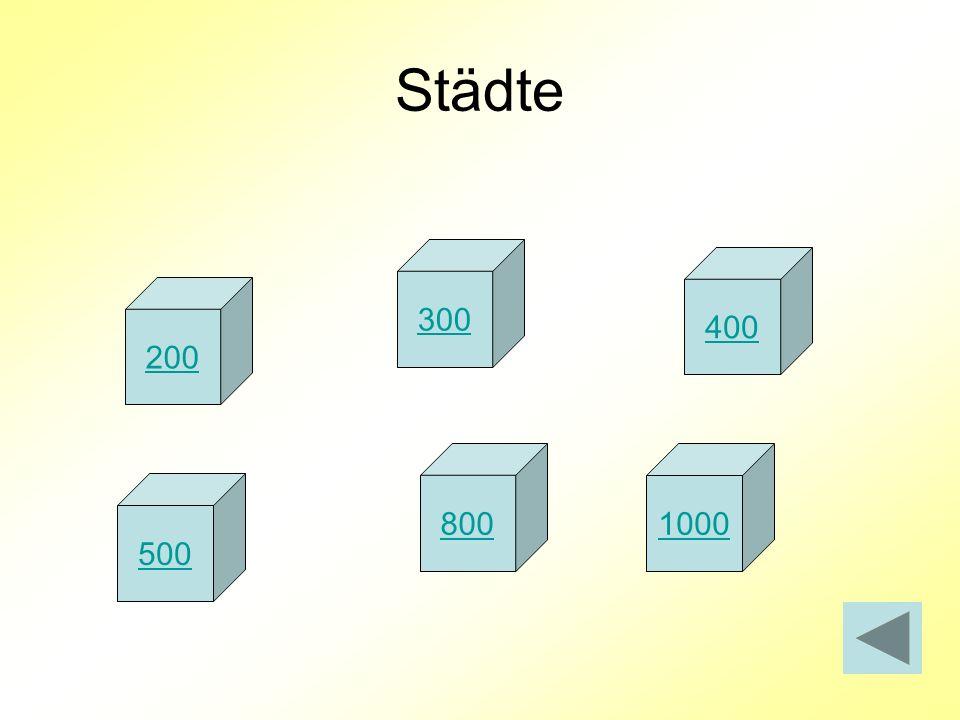 Städte 300 400 200 800 1000 500