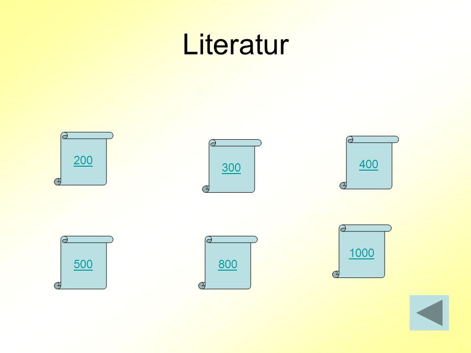 Literatur 200 400 300 1000 500 800