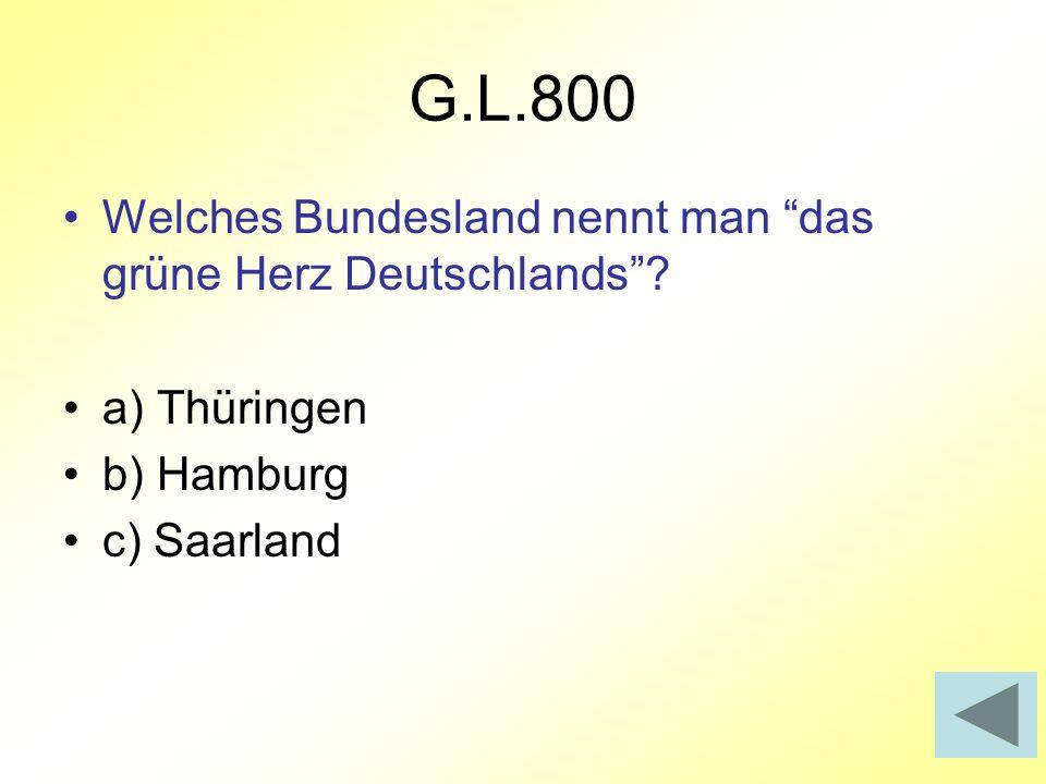 G.L.800 Welches Bundesland nennt man das grüne Herz Deutschlands
