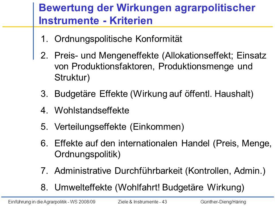 Bewertung der Wirkungen agrarpolitischer Instrumente - Kriterien