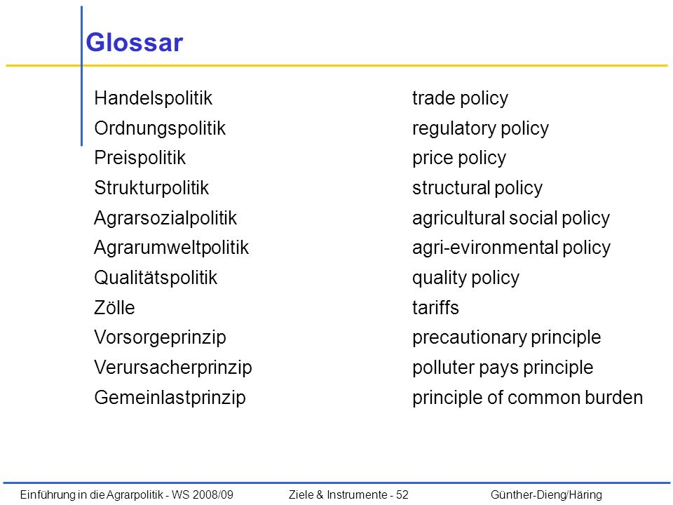Glossar Handelspolitik trade policy Ordnungspolitik regulatory policy