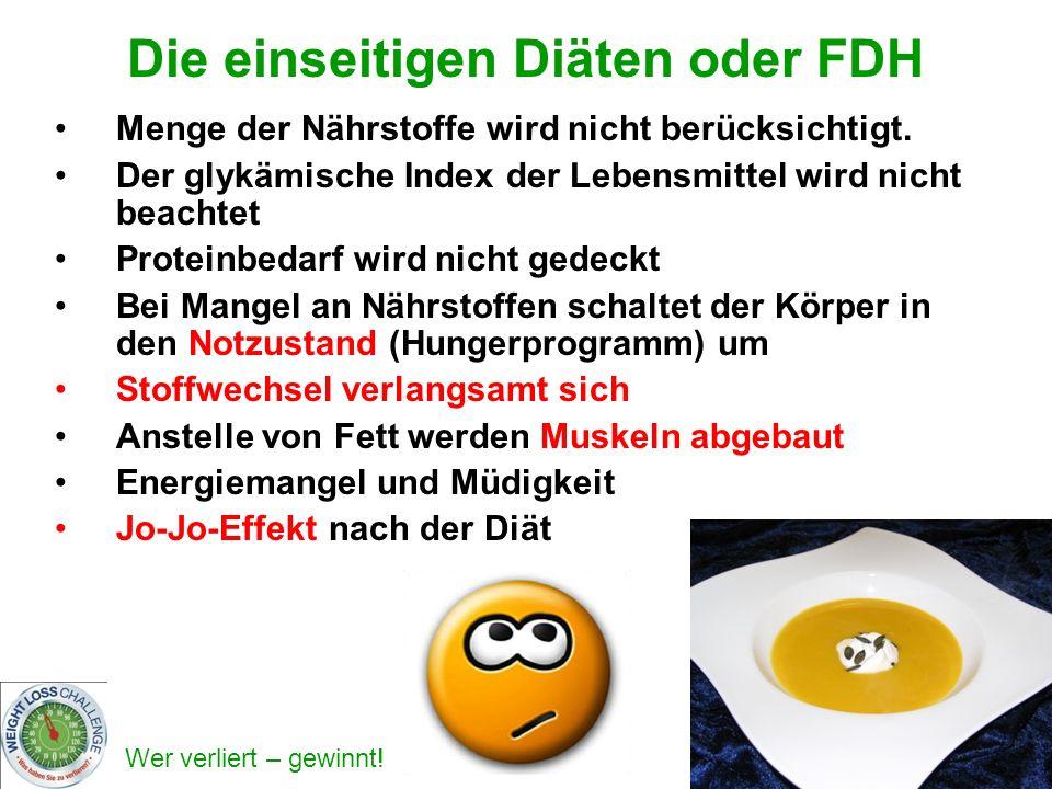 Die einseitigen Diäten oder FDH