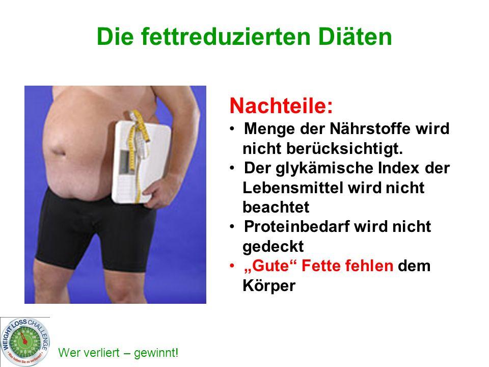 Die fettreduzierten Diäten